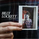 Billy Lockett Reveals New Single 'Old Man' Out Sunday