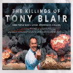 The Killing$ Of Tony Blair - The Film That Will Open Your Eyes
