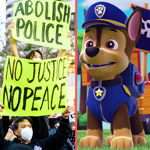 Paw Patrol Targeted by BLM 'Woke' Police for Portraying 'Good Cops'