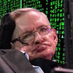 Stephen Hawking's Dying Words: 'We Live In The Matrix'